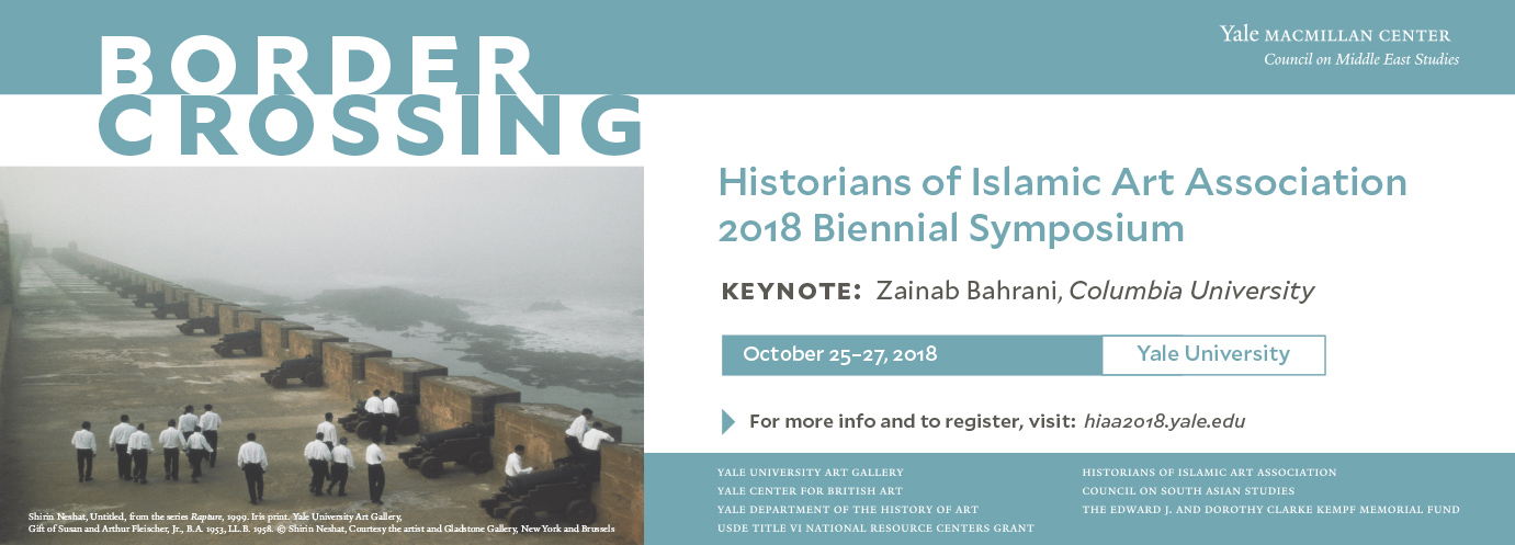 Border Crossing - Historians of Islamic Art Association 2018 Symposium