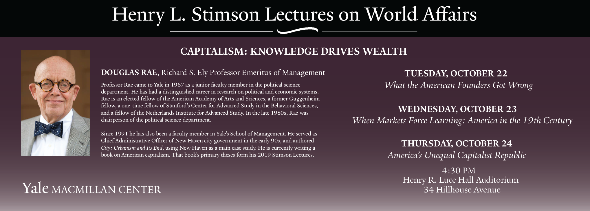 Stimson Lectures on World Affairs with Douglas Rae
