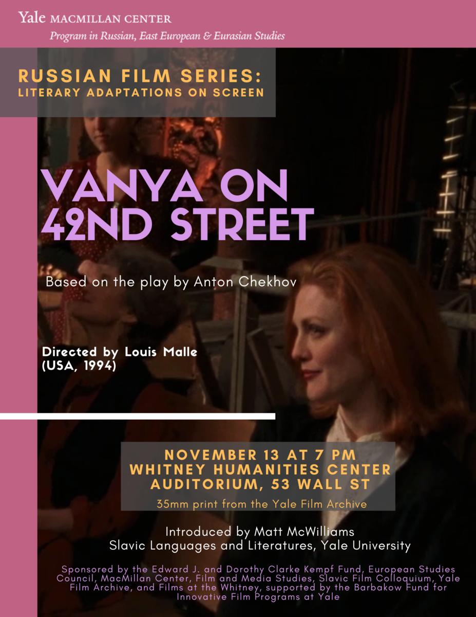 Vanya on 42nd Street   Russian Film Series: Literary ...